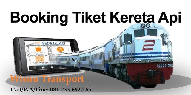 Booking Tiket Kereta Api Murah, Booking Tiket Kereta Api Online Resmi, 081 233 6920 65 WA Line Phone